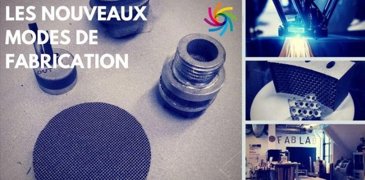 Nouveaux modes de fabrication seminaire evry sciences et innovations